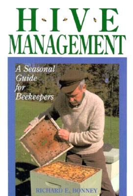 Hive Management By Bonney, Richard E.
